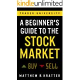 A Beginner's Guide to the Stock Market (English Edition)