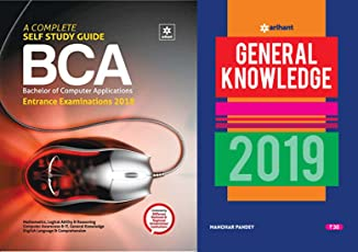 A Complete Self Study Guide BCA Entrance Examinations 2018 With General Knowledge 2019 Arihant