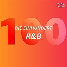 Die Einhundert: R&B