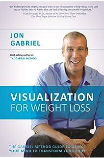Was ist Gabriels Methode, um Gewicht zu verlieren?
