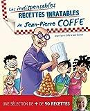 Recettes inratables de Jean-Pierre Coffe