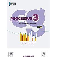 Processus 3 - Gestion des obligations fiscales BTS Comptabilité Gestion (CG) (2021) - Pochette élève (2021)