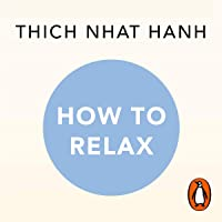 How to Relax: A Mindful Buddhist Guide