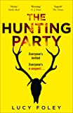 The Hunting Party: The Gripping, Bestselling Crime Thriller