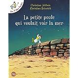 La petite poule qui voulait voir la mer: 1 (Pocket Jeunesse Albums)