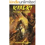Kaalki: The Saga of a Legend
