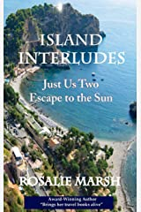 Island Interludes: Just Us Two Escape to the Sun (4) (Just Us Two Travel) Hardcover