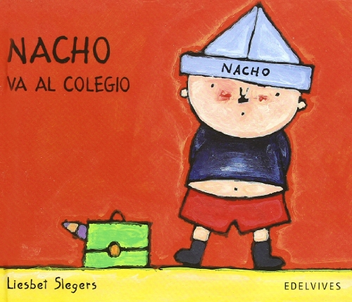 Nacho va al Colegio / Nacho Goes To School