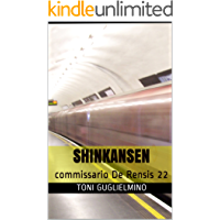 SHINKANSEN: commissario De Rensis 22 (IL COMMISSARIO TONI DE RENSIS)