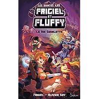 Frigiel et Fluffy, Le Cycle des Saintes Îles, tome 3 : Le Roi Squelette - Lecture roman jeunesse aventures Minecraft…