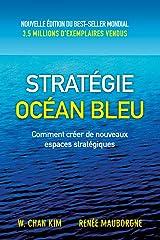 stratégie océan bleu: Comment créer de nouveaux espaces stratégiques Taschenbuch