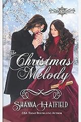 The Christmas Melody (Hardman Holidays) Paperback