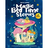 Magic Bed Time Stories!: A Collection of Exciting and Inspirational Stories to Fall Asleep Quickly   For Girls and Boys