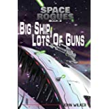 Space Rogues 2: Big Ship, Lots of Guns - Space Rogues 2