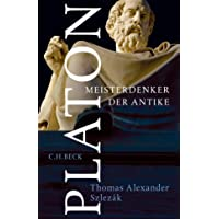 Platon: Meisterdenker der Antike