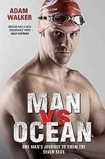 Man vs Ocean - One Man's Journey to Swim The World's Toughest Oceans