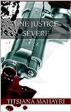 Une justice sévère