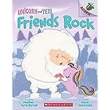 An Acorn Book- Unicorn and Yeti #3: Friends Rock