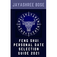 Feng Shui Personal Date Selection Guide 2021 (English Edition)