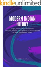 modern indian history: useful all competitive exams like upsc/mains/ssc/railways/and all other competitive exams based on written ncertbooks