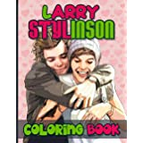 Larry Stylinson Coloring Book: Stunning Coloring Books For Adults, Tweens Unofficial Unique Edition