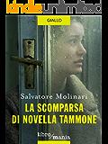 La scomparsa di Novella Tammone
