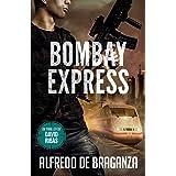 BOMBAY EXPRESS: Un thriller de David Ribas: 4 (David Ribas (Thrillers en español))