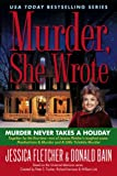 Murder Never Takes a Holiday (Murder She Wrote (Paperback))