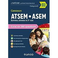 Concours ATSEM/ASEM 2021/2022 - L'oral en 180 questions: L'oral en 180 questions (2021-2022)