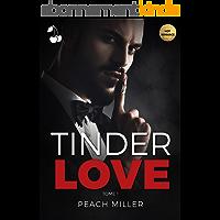 Tinder Love: Tome 1