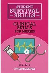 Clinical Skills for Nurses (Student Survival Skills) Paperback
