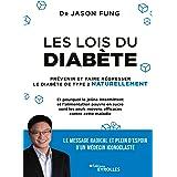 Les lois du diabète: Prévenir et faire régresser le diabète de type 2 naturellement (EYROLLES)