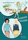Waldfee Wilma: Ein Zuhause für Yara und Feli