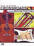 Eric Clapton : Crossroads Guitar Festival - Édition