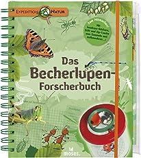 Expedition Natur. Das Becherlupen-Forscherbuch: Aktiv die Natur entdecken!