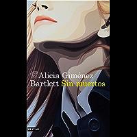 Sin muertos (Serie Petra Delicado) (Spanish Edition)