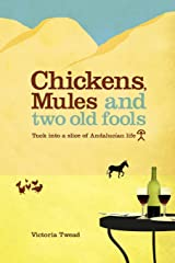 Chickens, Mules and Two Old Fools Paperback