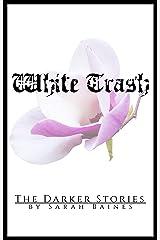 White Trash Kindle Ausgabe