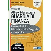 Concorso Allievi Marescialli Guardia di Finanza: Prova orale di Storia, Educazione civica, Geografia e Matematica
