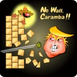 No Wall, Caramba !
