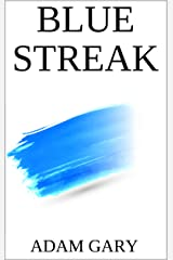 Blue Streak (The White Cover Trilogy Book 2) Kindle Edition