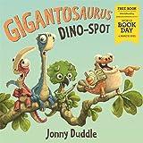 Gigantosaurus: Dino Spot - World Book Day 2021