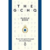 The GCHQ Puzzle Book: Perfect for anyone who likes a good headscratcher (English Edition)