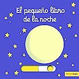 El pequeño libro de la noche (Libros con mecanismos)
