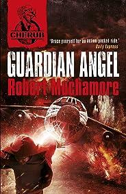 CHERUB: Guardian Angel: Book 14