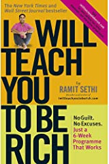 I Will Teach You To Be Rich: No guilt, no excuses - just a 6-week programme that works Paperback