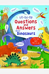 Lift-the-flap Questions and Answers about Dinosaurs (Lift-the-Flap Questions and Answert): 1 Board book