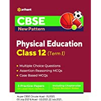 CBSE New Pattern Physical Education Class 12 for 2021-22 Exam (MCQs based book for Term 1)