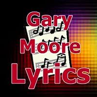 Lyrics for Gary Moore