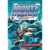 Ricky Ricotta's Mighty Robot vs. the Mecha-Monkeys from Mars (Ricky Ricotta's Mighty Robot #4)
